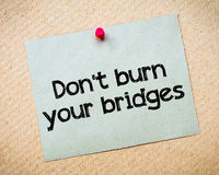 Don't burn your bridges Royalty Free Stock Photography