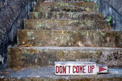 Don't come up. The Don't come up sign on the ancient ruins Stock Image