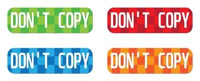 DON`T COPY text, on rectangle, zig zag pattern stamp sign. DON`T COPY text, on rectangle, zig zag pattern stamp sign, in color set Stock Images