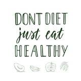 Don-` t Diät essen gerade gesundes! Kalligraphisches Zitat und veggi/Frucht auf Hintergrund stockfotografie