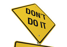 Don't Do It Road Sign stock images