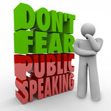 Don't Fear Public Speaking 3d Words Thinker Overcome Stage Frigh. Don't Fear Public Speaking 3d words next to a thinking person working to overcome fear of royalty free illustration