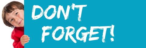 Don`t forget date remind reminder child kid young little boy. Message Stock Photo