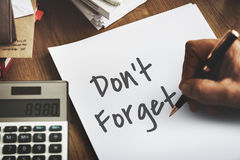 Don`t Forget Notice Reminder Words Graphic Concept Royalty Free Stock Image