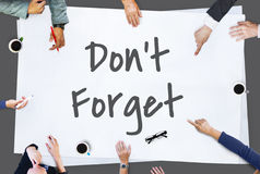 Don`t Forget Notice Reminder Words Graphic Concept Stock Images