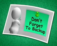 Don't Forget To Backup Photo Means Back Up Data Royalty Free Stock Photo