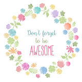Don't forget to be awesome! Motivational background Stock Photo