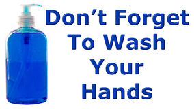 Don't Forget To Wash Your Hands Royalty Free Stock Photo