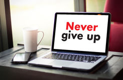 Don't Give up i will try Inspiration , you can do it Never Sto Royalty Free Stock Photos