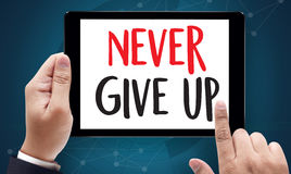 Don't Give up i will try Inspiration , you can do it Never Sto Royalty Free Stock Photo