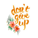 Don't give up lettering Stock Photo