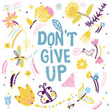 Don't give up motivation card with nature elements Stock Photography