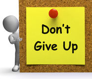 Don't Give Up Note Means Never Or Quit Stock Image