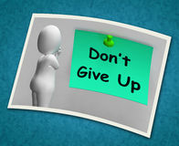 Don't Give Up Photo Means Never Quit Royalty Free Stock Photography