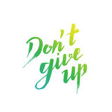 Don`t give up royalty free illustration