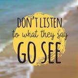 Don-` t hören auf, was sie gehen sehen sagen Schönes Küstenansichtplakat Vektorhintergrund mit Typografie Lizenzfreie Stockbilder