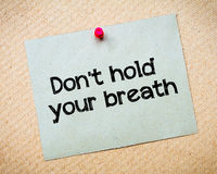 Don't hold your breath Royalty Free Stock Images
