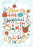 Don t look for happiness in the same place you Royalty Free Stock Image