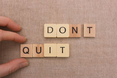 Don't quit Royalty Free Stock Photo