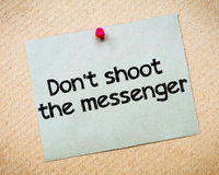 Don't shoot the messenger Stock Image