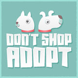 Don´t Shop Adopt - vector adoption pet concept. Don´t Shop Adopt - vector adoption pet concept, emblem with dog and cat illustration - eps available Stock Image
