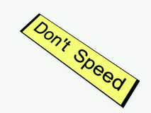 Don't Speed Sign 1 Stock Photo