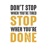 Don t Stop when your are tired good for print royalty free stock photos
