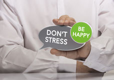 Don't Stress, be Happy Stock Photos