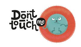 Don`t touch me - funny, comical, black humor quote with angry hedgehog . Unique flat textured illustration in cartoon style with stock illustration