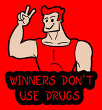 Don't use drugs message. Winners don't use drugs message Royalty Free Stock Photos