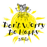 Don't worry be happy hand drawn lettering motivation quote  Royalty Free Stock Photography