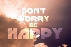 Don't worry be happy Royalty Free Stock Photo