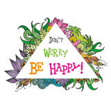 Don`t worry be happy,summer background Royalty Free Stock Photography