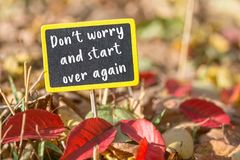 Don`t worry and start over again sign stock image