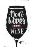 Don ` t zmartwienia wino ilustracji