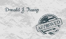 Donald Trump signature and rubber stamp. USA - January 16, 2017: A vector illustration of a US President Donald Trump signature and rubber stamp. Approved text Stock Photos