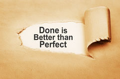 Done is Better than Perfect Stock Photos