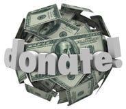 Done la bola de la esfera del efectivo del dinero dan a ayuda de la donación de la parte otras Imágenes de archivo libres de regalías