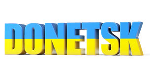 Donetsk Sign with a flag os Ukraine Stock Image