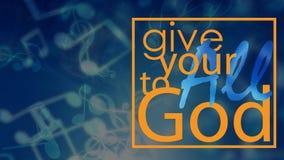 Donnez vos tous à Dieu illustration stock