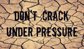 Dont crack under pressure message Stock Photography