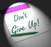 Dont Give Up! Notebook Displays Determination And Success Royalty Free Stock Photo