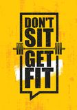 Dont Sit. Get Fit. Workout and Fitness Gym Design Element Concept. Creative Custom Vector Sign On Grunge Background.  stock illustration