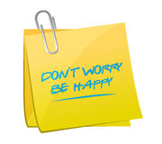 Dont worry be happy memo illustration Royalty Free Stock Image