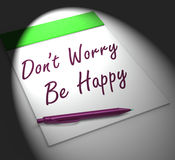 Dont Worry Be Happy Notebook Displays Relaxation And Happiness Stock Images