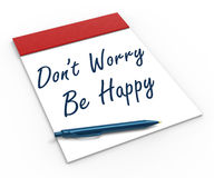 Dont Worry Be Happy Notebook Shows Relaxation Stock Images