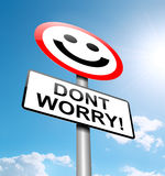 Dont worry concept. Illustration depicting a roadsign with a worry concept. Blue sky background vector illustration
