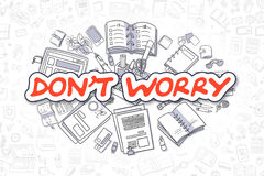 Dont Worry - Doodle Red Word. Business Concept. Stock Image