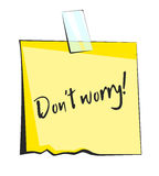 Dont worry paper sticky note. Retro reminder sticker Royalty Free Stock Photo