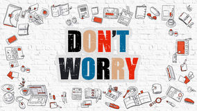 Dont Worry on White Brick Wall. Royalty Free Stock Photo